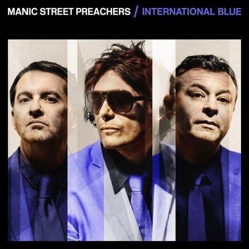 Manic Street Preachers - International Blue manic street preachers manic street preachers the holy bible
