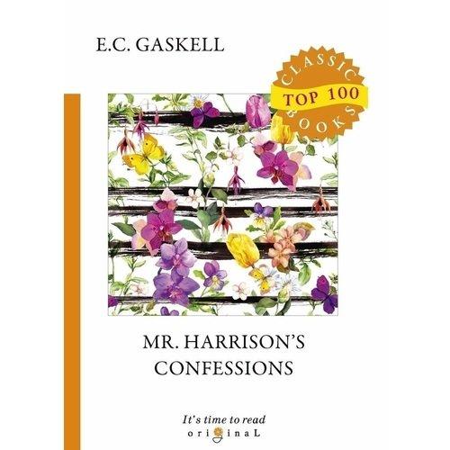 Mr. Harrison's Confessions elizabeth cleghorn gaskell mary barton