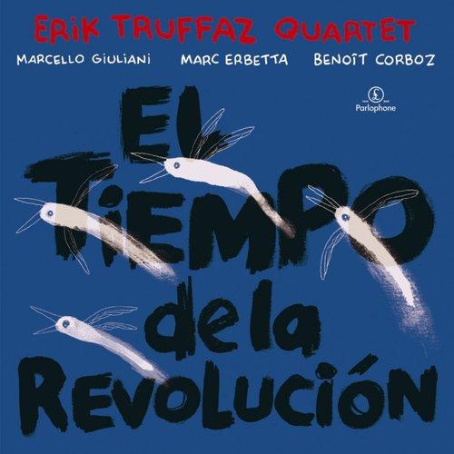 Erik Truffaz - El Tiempo De La Revolucion tiempo muerto