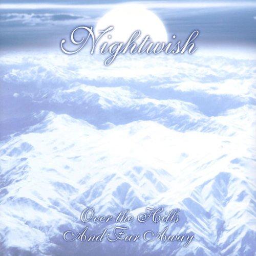 Nightwish - Over The Hills And Far Away цена и фото