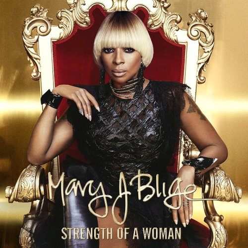 Mary J. Blige - Strength Of A Woman mary j blige mary j blige what s the 411 2 lp