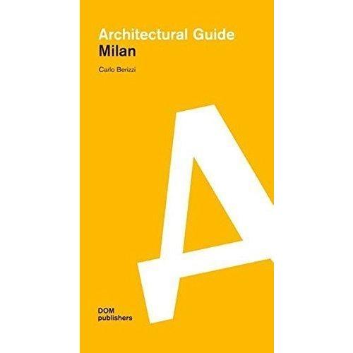 Architectural guide Milan wallpaper city guide milan 2014