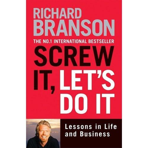 цена на Screw it, Let's Do it. Lessons in Life