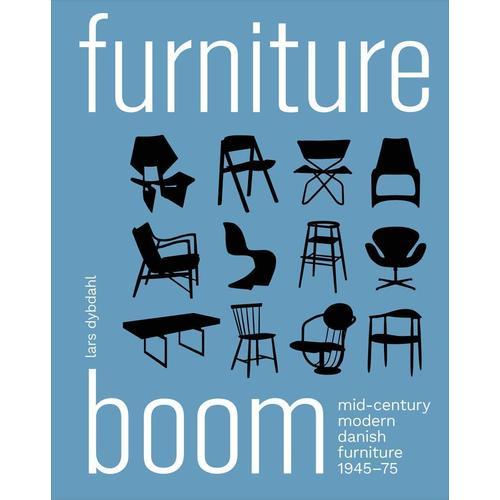 Furniture Boom: Mid-Century Modern Danish Furniture 1945-1975 цены онлайн