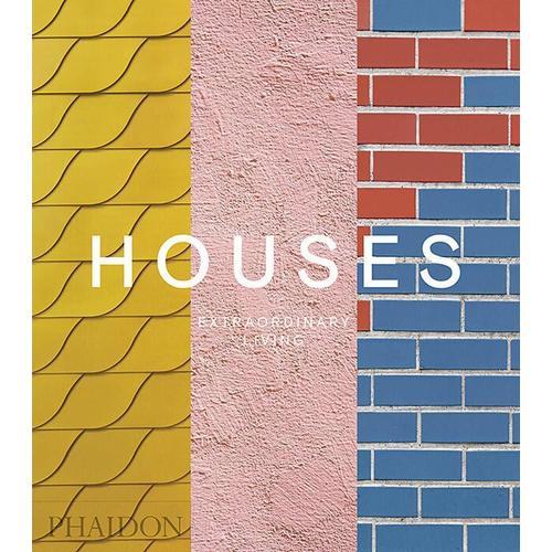 Houses: Extraordinary Living new opportunities around the world workbook