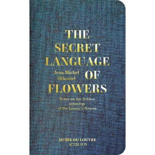 The Secret Language of Flowers the secret to god s favour