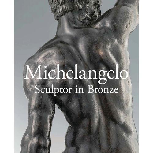 Michelangelo Sculptor in Bronze