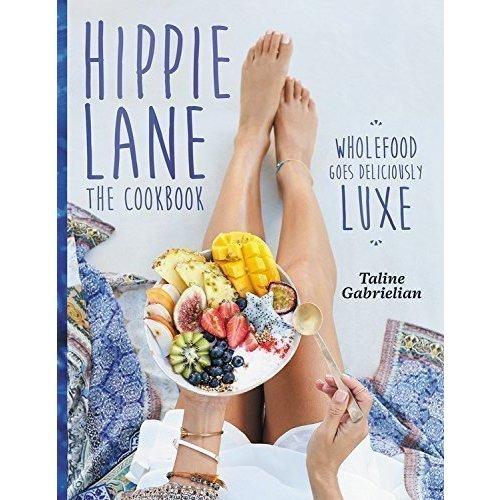 Hippie Lane: The Cookbook kuyumjian taline leisure practice