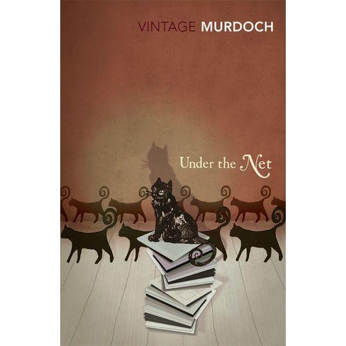 Iris Murdoch. Under The Net