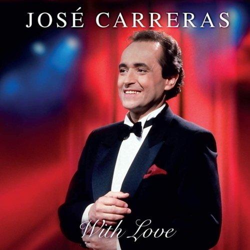 Виниловая пластинка Jose Carreras - With Love