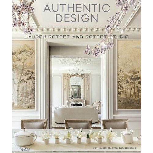 Lauren Rottet. Authentic Design: Rottet and Studio