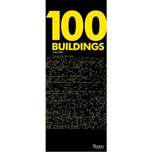Thom Mayne. 100 Buildings