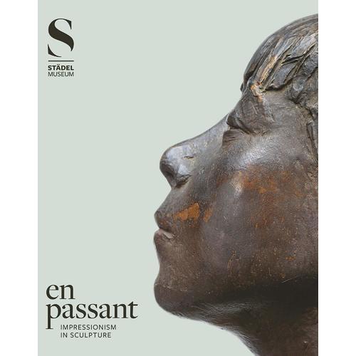 Alexander Eiling. En Passant: Impressionism in Sculpture