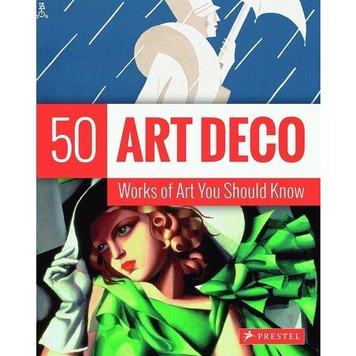 Lynn Federle Orr. 50 Art Deco Works of You Should Know