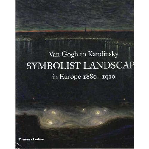 Van Gogh to Kandisky: Symbolist Landscape