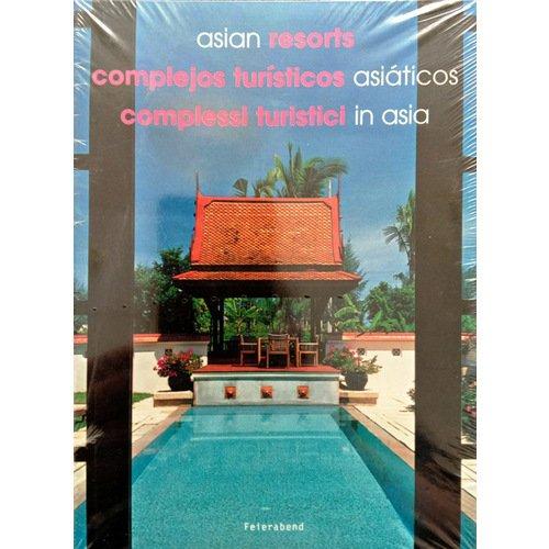 Tan Hock Beng. Asian Resorts