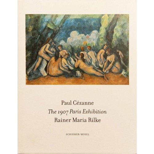 Фото - The 1907 Paris Exhibition: Paul Cezanne/ Rainer Maria Rilke maria grujicic astrella by bike to australia